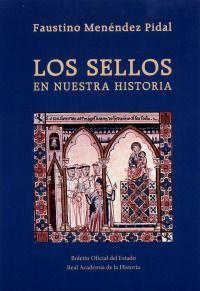 LOS SELLOS EN NUESTRA HISTORIA