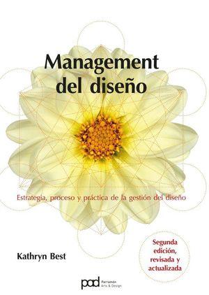 MANAGEMENT DEL DISEÑO (2ª ED. REVISADA Y ACTUALIZADA)