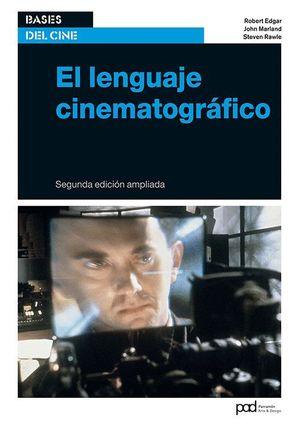 EL LENGUAJE CINEMATOGRAFICO 2ªEDICION AMPLIADA