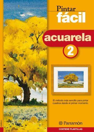 PINTAR FACIL ACUARELA 2