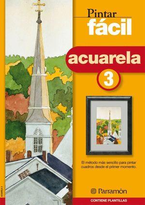 PINTAR FACIL ACUARELA 3