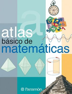 ATLAS BASICO DE MATEMATICAS