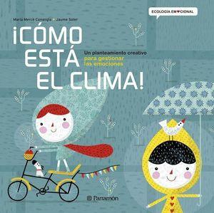 ¡CÓMO ESTÁ EL CLIMA!
