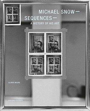 MICHAEL SNOW SEQUENCES