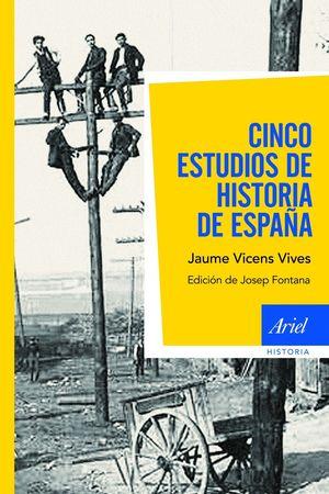 CINCO ESTUDIOS DE HISTORIA DE ESPAÑA