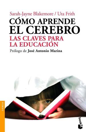 COMO APRENDE EL CEREBRO, LAS CLAVES PARA LA EDUCACION