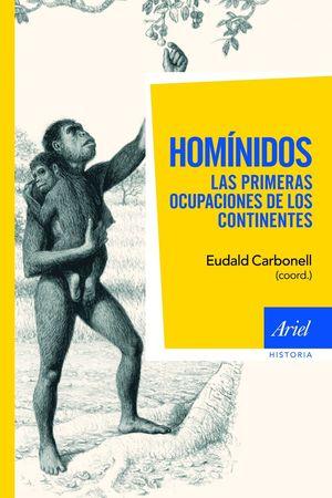 HOMINIDOS LAS PRIMERAS OCUPACIONES DE LOS CONTINENTES