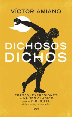 DICHOSOS DICHOS