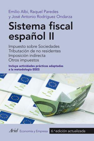 SISTEMA FISCAL ESPAÑOL II 6ªEDICION ACTUALIZADA