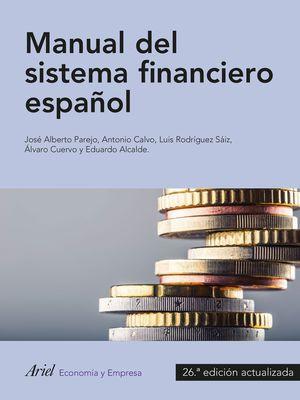 MANUAL DEL SISTEMA FINANCIERO ESPAÑOL (2016) 26 ED.