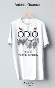 ODIO A LOS INDIFERENTES (INCLUYE CAMISETA)