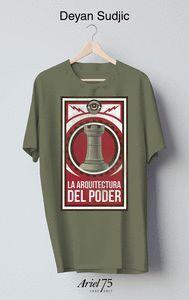 LA ARQUITECTURA DEL PODER (INCLUYE CAMISETA)