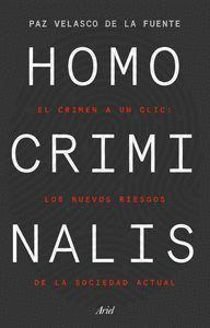 HOMO CRIMINALIS