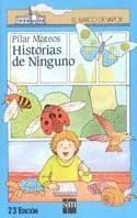HISTORIAS DE NINGUNO