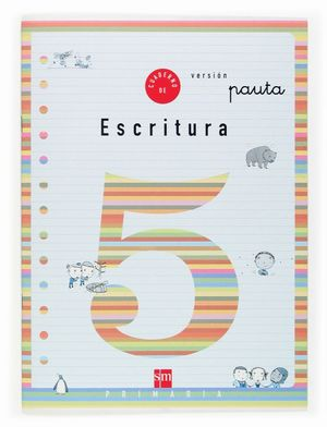 CUADERNO ESCRITURA 5 2ºEP PAUTA 04