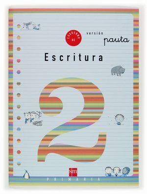 CUADERNO ESCRITURA 2 1ºEP PAUTA 04