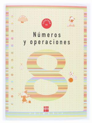 NUMEROS Y OPERACIONES 8 EP CUADERNO