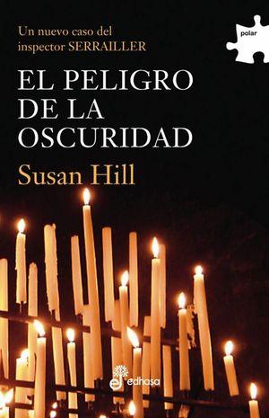 EL PELIGRO DE LA OSCURIDAD (III)