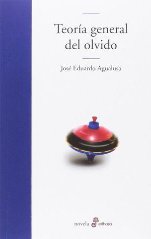 TEORÍA GENERAL DEL OLVIDO
