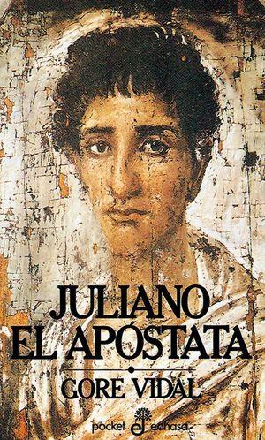 JULIANO EL APOSTATA (BOLSILLO)