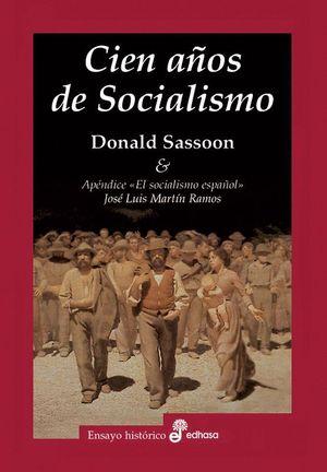 CIEN AÑOS DE SOCIALISMO (T)