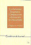 ENTREVISTA TERAPEUTICA : COMUNICACION E INTERACCION PSICOTERAPIA