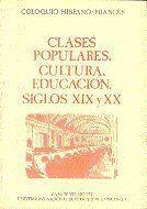 CLASES POPULARES, CULTURA, EDUCACION