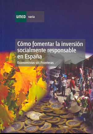 COMO FOMENTAR LA INVERSION SOCIALMENTE RESPONSABLE EN ESPAÑA