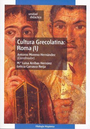CULTURA GRECOLATINA: ROMA (I)