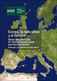 EUROPA: LA NATURALEZA Y EL HOMBRE