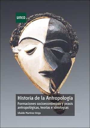 HISTORIA DE LA ANTROPOLOGIA.FORMACIONES SOCIOECONOMICAS Y PRAXIS