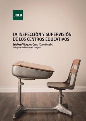 LA INSPECCIÓN Y SUPERVISIÓN DE LOS CENTROS EDUCATIVOS