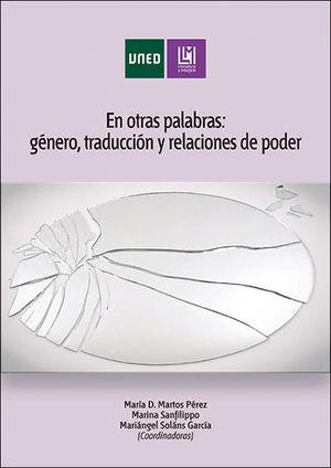 EN OTRAS PALABRAS: GÉNERO, TRADUCCIÓN Y RELACIONES DE PODER