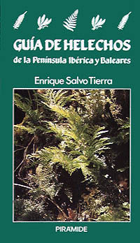 GUIA DE HELECHOS DE LA PENINSULA IBERICA Y BALEARES