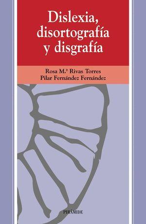 DISLEXIA, DISORTOGRAFIA Y DISGRAFIA