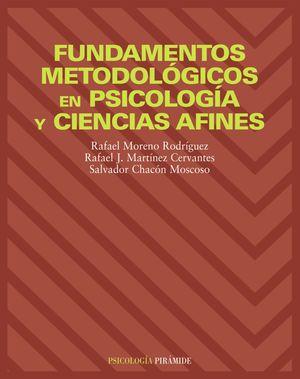 FUNDAMENTOS METODOLÓGICOS EN PSICOLOGÍA Y CIENCIAS AFINES