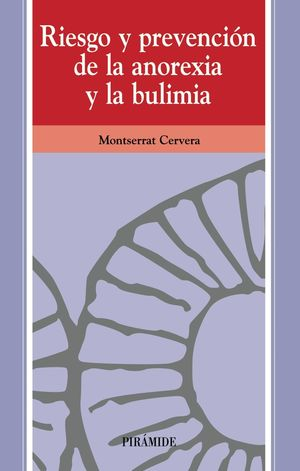 RIESGO Y PREVENCION DE LA ANOREXIA Y LA BULIMIA