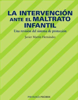 LA INTERVENCION ANTE EL MALTRATO INFANTIL