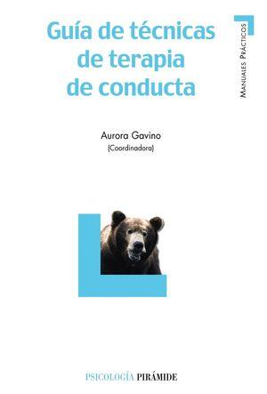 GUIA DE TECNICAS DE TERAPIA DE CONDUCTA