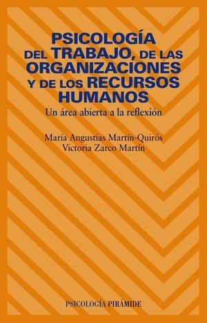 PSICOLOGIA DEL TRABAJO DE LAS ORGANIZACIONES Y DE LOS RECURSOS