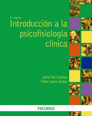 INTRODUCCION A LA PSICOFISIOLOGIA CLINICA