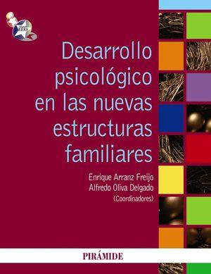 DESARROLLO PSICOLOGICO EN LAS NUEVAS ESTRUCTURAS FAMILIARES