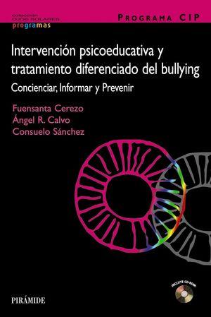 PROGRAMA CIP. INTERVENCIÓN PSICOEDUCATIVA Y TRATAMIENTO DIFERENCIADO DEL BULLYIN