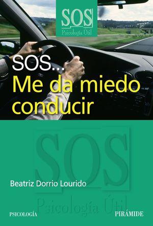 SOS ME DA MIEDO CONDUCIR