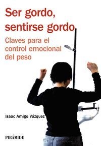 SER GORDO SENTIRSE GORDO