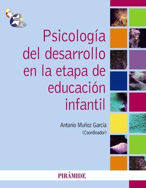 PSICOLOGIA DEL DESARROLLO EN LA ETAPA DE EDUCACION INFANTIL
