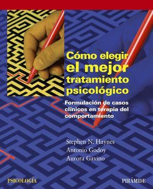 COMO ELEGIR EL MEJOR TRATAMIENTO PSICOLOGICO