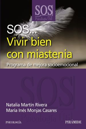 SOS... VIVIR BIEN CON MIASTENIA
