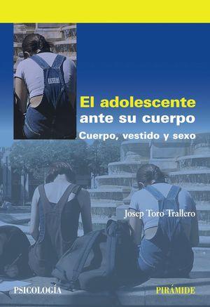 EL ADOLESCENTE ANTE SU CUERPO