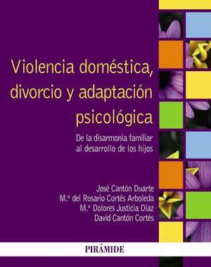 VIOLENCIA DOMESTICA, DIVORCIO Y ADAPTACION PSICOLOGICA